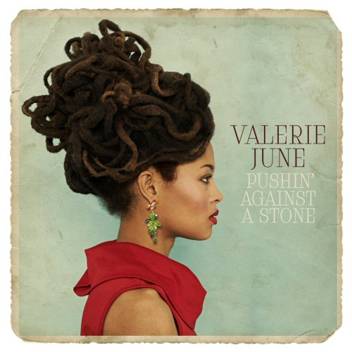 http://www.tajanstvenivoz.net/wp-content/uploads/2013/07/VALERIE_JUNE_Pushin_Against_A_Stone.jpg